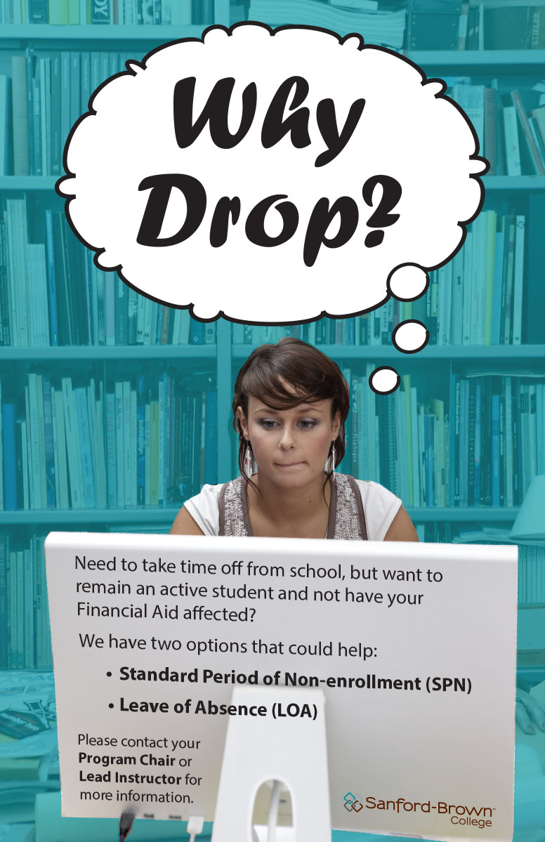 Why Drop Poster | Sanford-Brown College